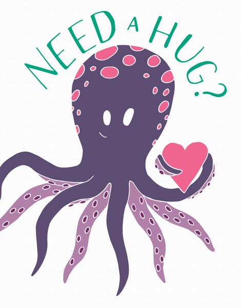 Octopus Need a Hug Friend Card