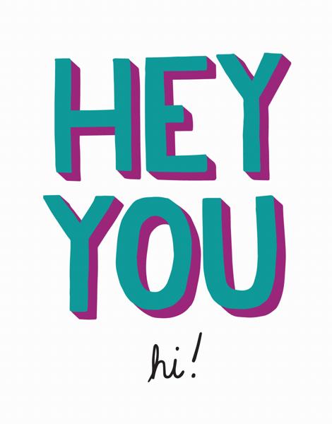Fun Hey You Hello Card