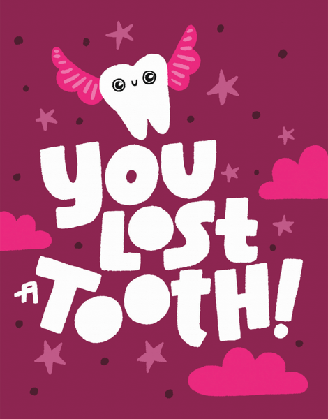 You Lost A Tooth
