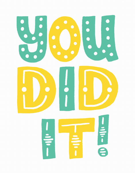 You Did It