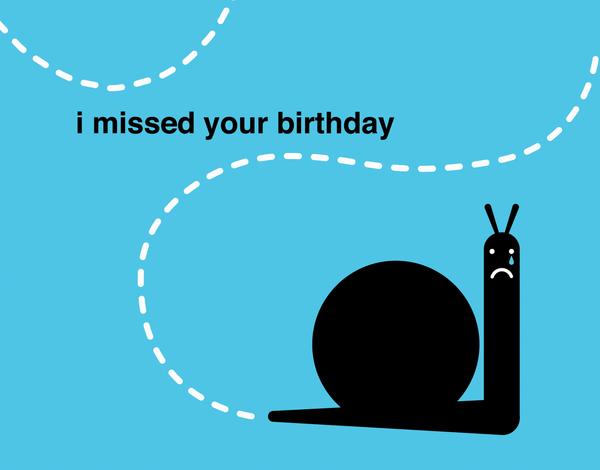 Snail Belated Birthday Card