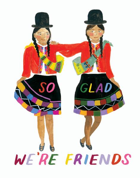 Glad We're Friends