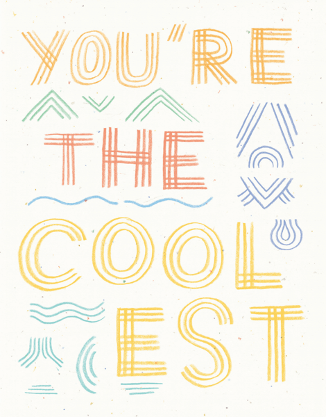 You're The Coolest
