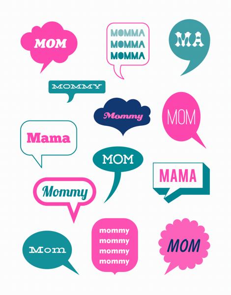 Mom, Mommy, Mama