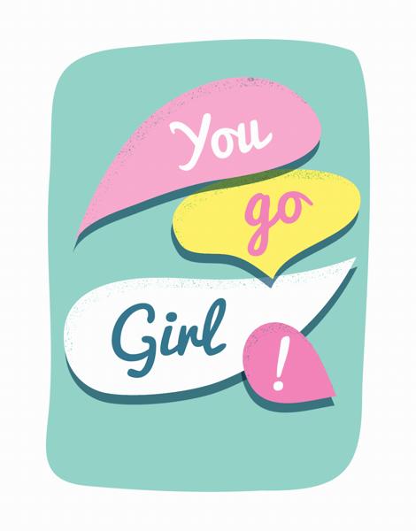 You Go Girl