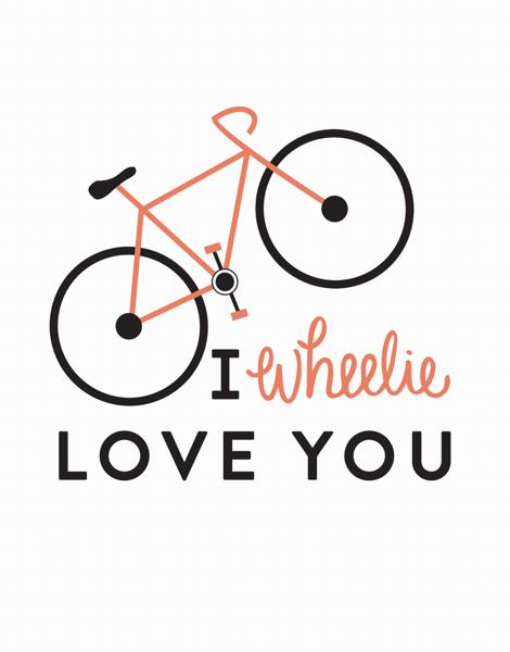 Wheelie Love You