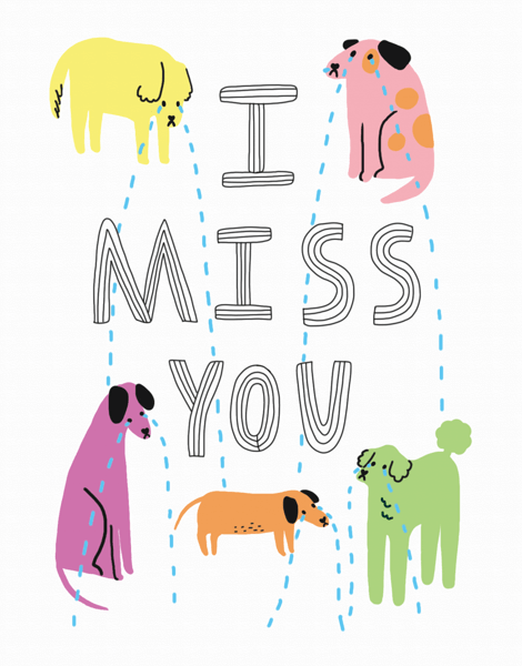 Dog Missing You
