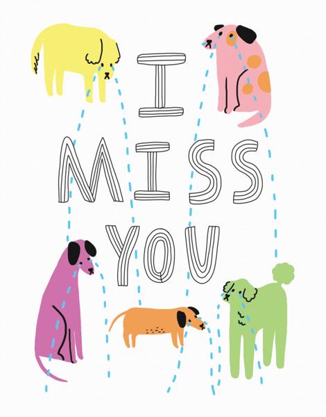 Dog Missing You