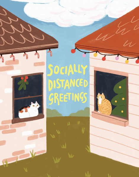 Socially Distanced Greetings