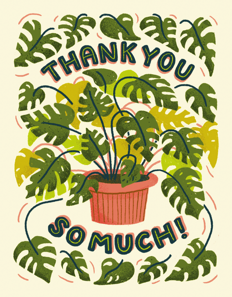 Thank You Monstera