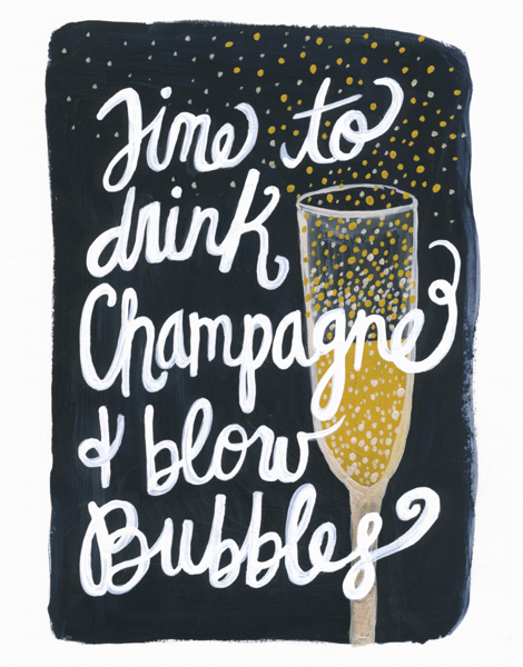 Drink Champagne & Blow Bubbles