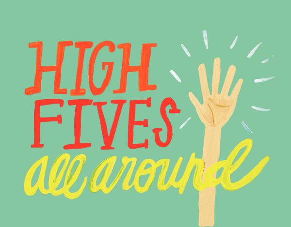High Fives All Around