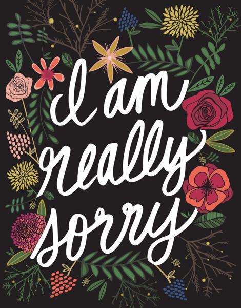 I'm Really Sorry Wildflowers
