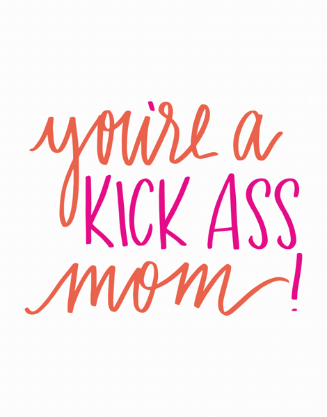Kick Ass Mom