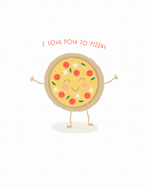 Love You To Pizzas