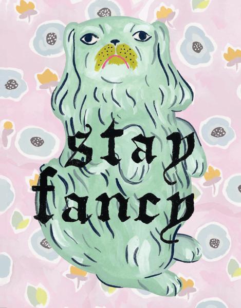 Stay Fancy