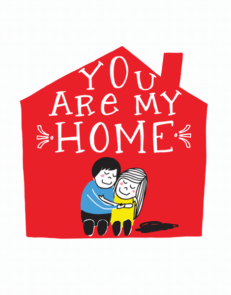 You Are My Home Love Card