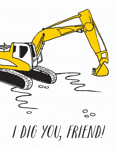 Dig You Friend