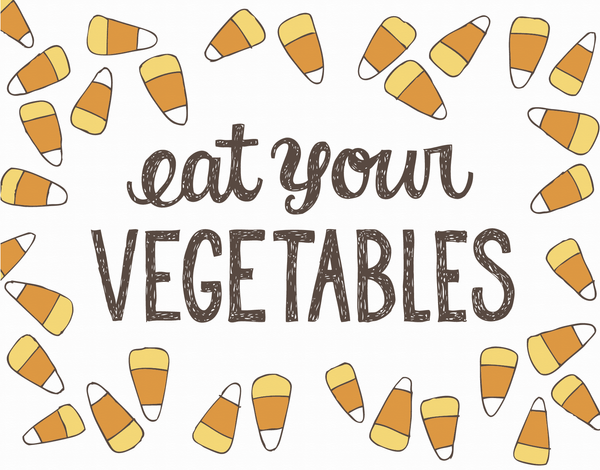 Eat Your Vegetables