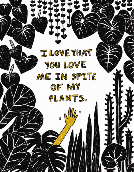 In Spite Of My Plants