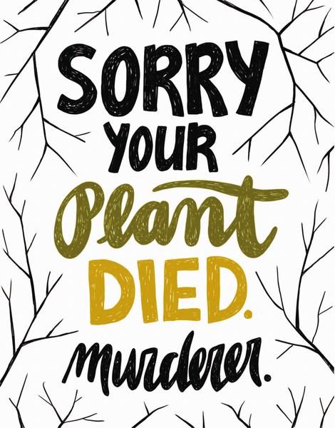Plant Murderer