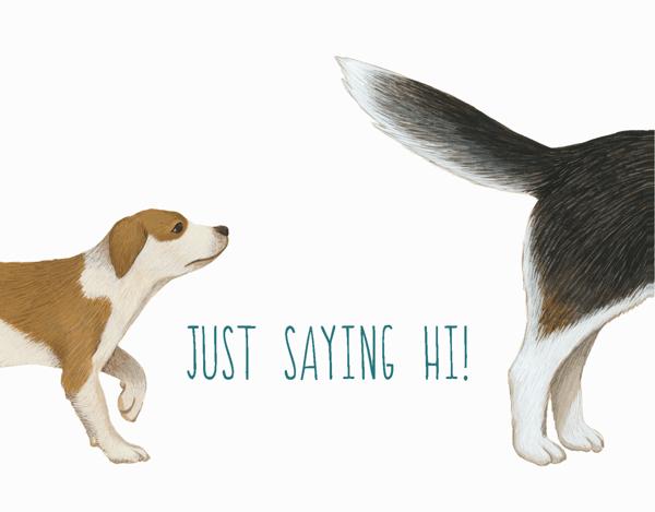 Dogs Saying Hi