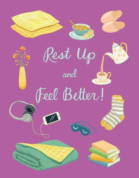 Rest Up & Feel Better